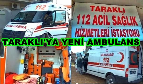 Taraklı'ya Yeni Ambulans Gönderildi