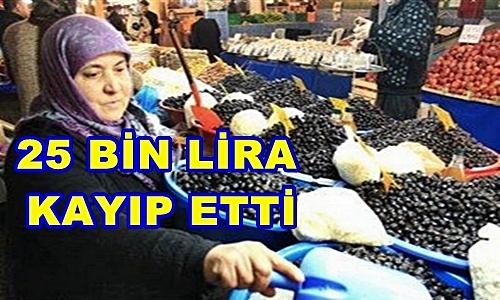 Pamukova'lı Arife Emir 25 Bin Lira Kayıp Etti..