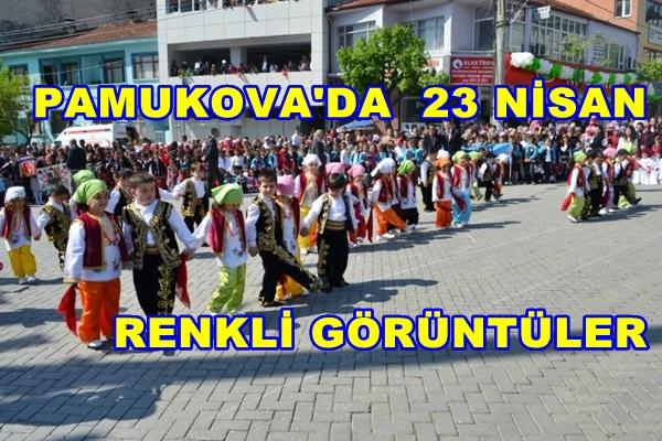 Pamukova'da 23 Nisan Renkli Görüntülerle Kutlandı